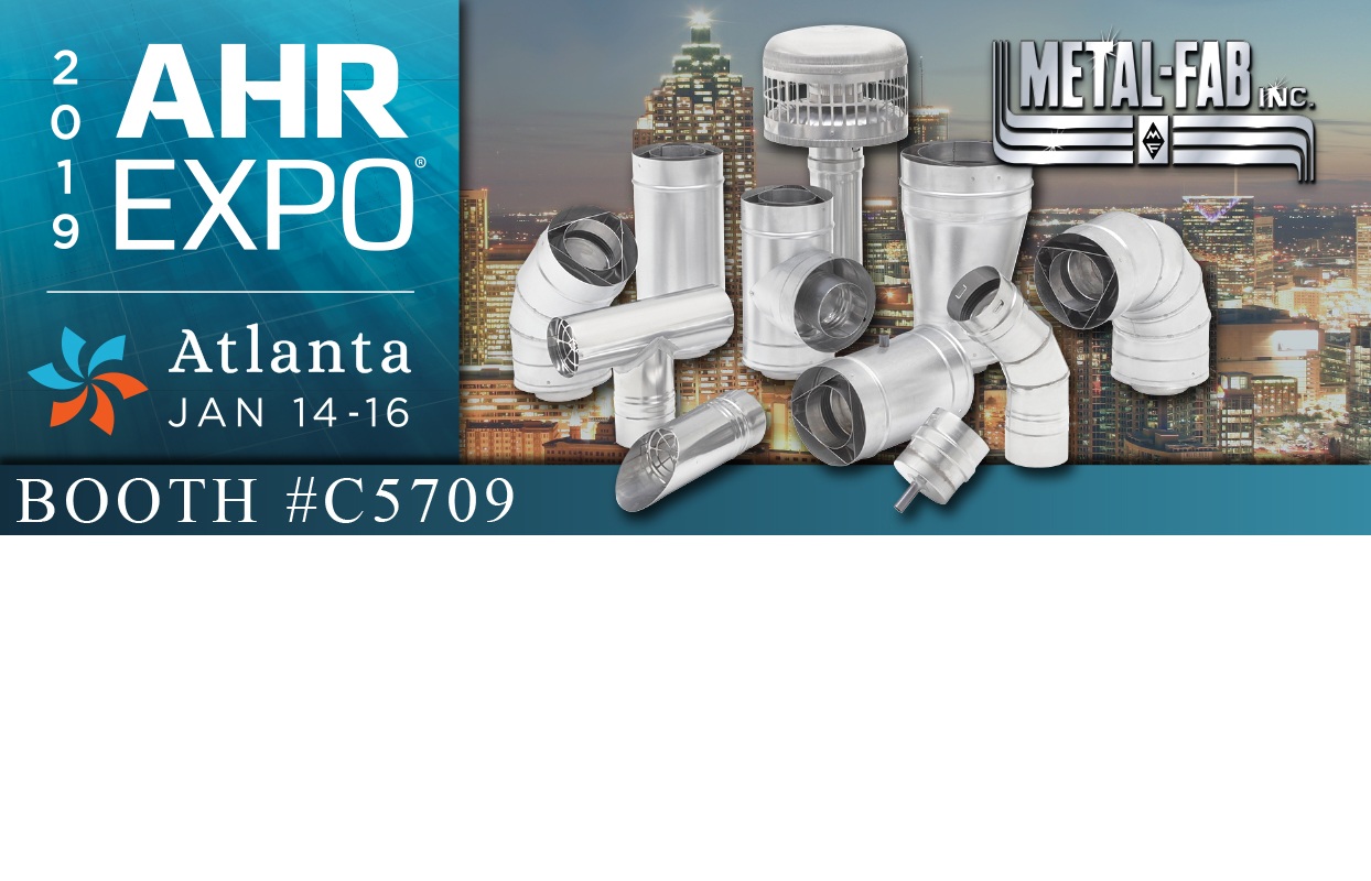 AHR Expo 2019_Atlanta Georgia_Metal-Fab